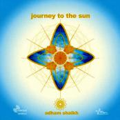 Adham Shaikh: Journey To The Sun () Ambient, CD