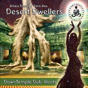 Desert Dwellers: DownTemple Dub: Roots () Chillout, CD